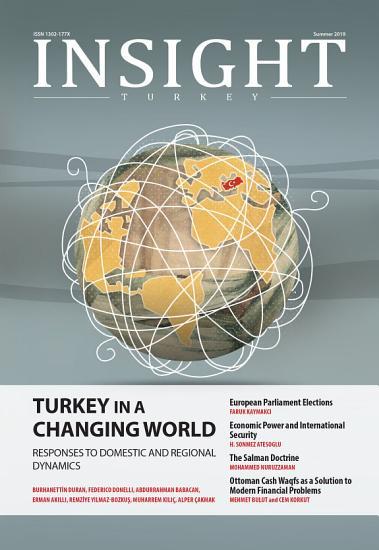 Insight Turkey   Summer 2019   Turkey In A Changing World PDF