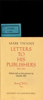 Mark Twain's Letters to his Publishers 1867-1894