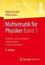 Mathematik f  r Physiker Band 1 PDF