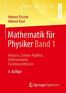 Mathematik f  r Physiker Band 1 PDF