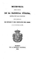 Memoria sobre el estado de la Hacienda Pública. Leida en las Cortes por el Secretario de Estado y del Despacho del Ramo, el 27 de octubre de 1836