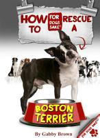 How to Rescue a Boston Terrier PDF