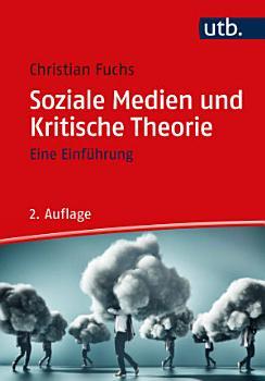 Soziale Medien und Kritische Theorie PDF