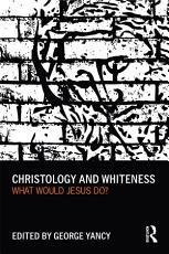 Christology and Whiteness PDF