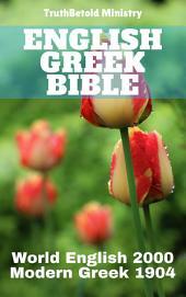 English Greek Bible: World English 2000 - Modern Greek 1904