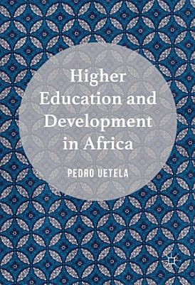 Higher Education and Development in Africa PDF