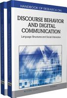 Handbook of Research on Discourse Behavior and Digital Communication  Language Structures and Social Interaction PDF