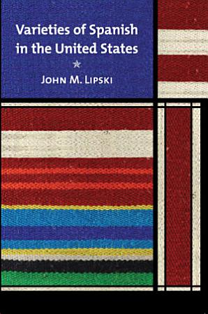 Varieties of Spanish in the United States PDF