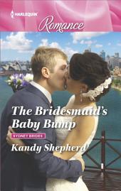 The Bridesmaid's Baby Bump