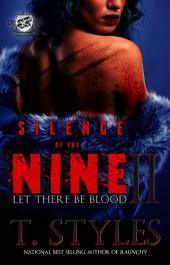 Silence of The Nine 2: Let There Be Blood (The Cartel Publications Presents)