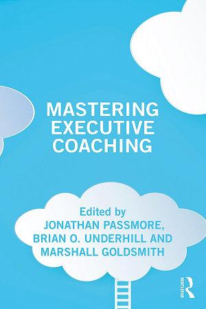 Mastering Executive Coaching PDF