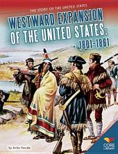 Westward Expansion of the United States:: 1801_1861