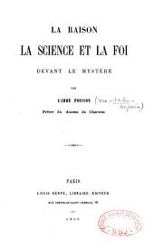La Raison, la science et la foi devant le mystère