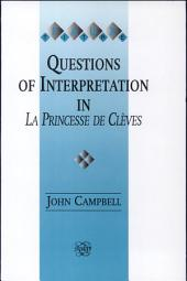 Questions of Interpretation in La Princesse de Clèves