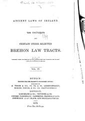 Ancient laws of Ireland: Din tectugad and certain other selected Brehon law tracts