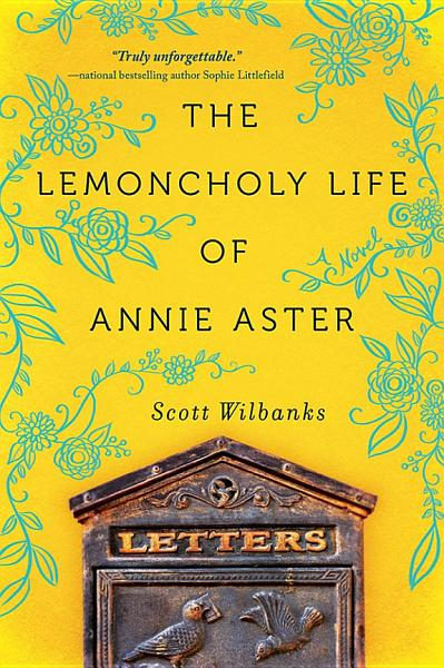 Download The Lemoncholy Life of Annie Aster Book