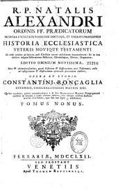 R.P. Natalis Alexandri,... Historia ecclesiastica Veteris Novique Testamenti, ab orbe condito ad annum post Christum natum millesimum sexcentesimum, in octo divisa tomos...