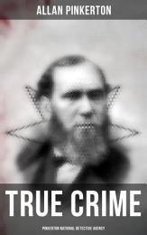 True Crime: Pinkerton National Detective Agency