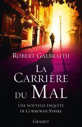 La carrière du mal: roman traduit de l'anglais par Florianne Vidal
