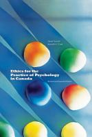 Ethics for the Practice of Psychology in Canada  Revised and Expanded Edition PDF