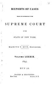 Reports of Cases Heard and Determined in the Supreme Court of the State of New York: Volume 82; Volume 89