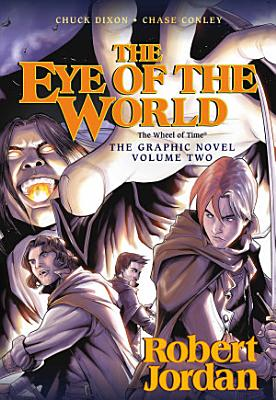 The Eye of the World  the Graphic Novel  Volume Two PDF