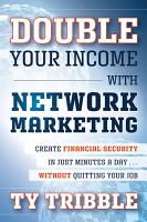 Double Your Income with Network Marketing PDF