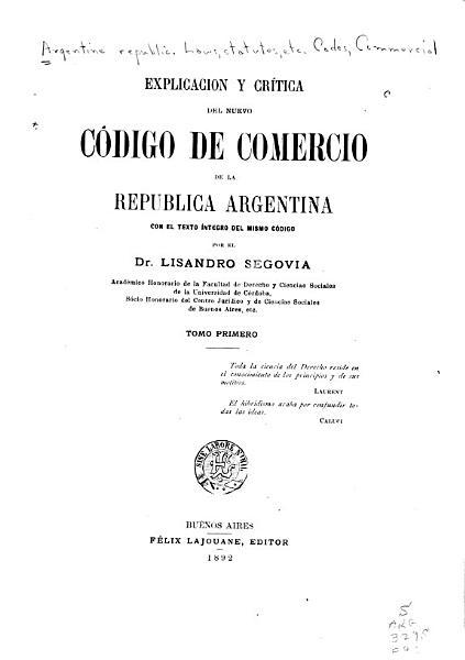 Explicacion Y Critica Del Nuevo Codigo De Comercio De La Republica Argentina