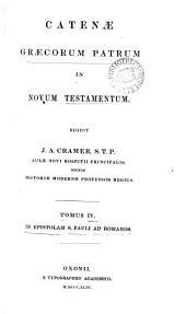 Catenæ Græcorum patrum in Novum Testamentum, ed. J.A. Cramer: Τόμος 4