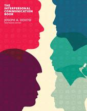 The Interpersonal Communication Book: Edition 14
