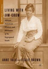Living with Jim Crow