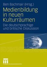 Medienbildung in neuen Kulturr  umen PDF