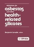 Definitions for Asbestos and Other Health-related Silicates