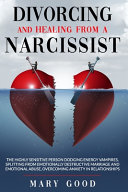 Divorcing And Healing From A Narcissist Book PDF
