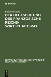 Der deutsche und der französische Reichswirtschaftsrat: ein Beitrag zu dem ProSem der Repräsentation der Wirtschaft im Staat