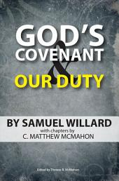 God's Covenant and Our Duty