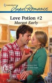 Love Potion #2