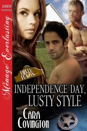 Independence Day, Lusty Style [The Lusty, Texas Collection]