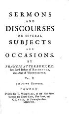 Sermons and Discourses on several Subjects and Occasions PDF