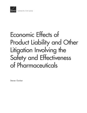 Economic Effects of Product Liability and Other Litigation Involving the Safety and Effectiveness of Pharmaceuticals PDF