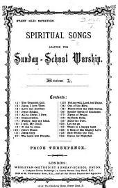 Spiritual Songs adapted for Sunday-School worship