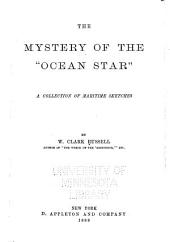 "The Mystery of the ""Ocean Star"": A Collection of Maritime Sketches"