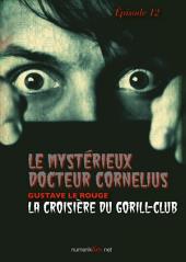Le Mystérieux Docteur Cornélius, épisode 12: La Croisière du Gorill-Club