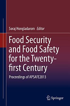 Food Security and Food Safety for the Twenty first Century PDF