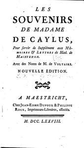 Mémoires et lettres de Madame de Maintenon: Les souvenirs de Madame de Caylus