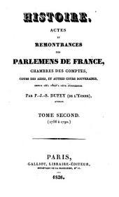 Histoire, actes et remontrances des parlemens de France, chambres des comptes, cours des aides, et autres cours souveraines: depuis 1461 jusqu'à leur suppression, Volume2