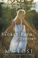 The Secret Path of Destiny PDF