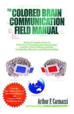 The Colored Brain Communication Field Manual