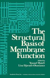 The Structural Basis of Membrane Function