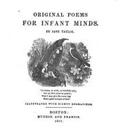 Original Poems for Infant Minds